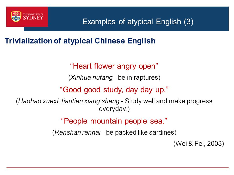 Examples of atypical English (3)