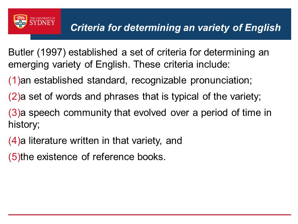 Criteria for determining an variety of English