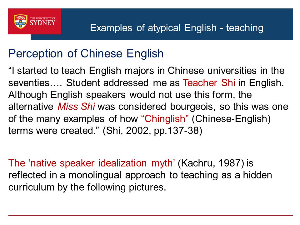 Examples of atypical English - teaching