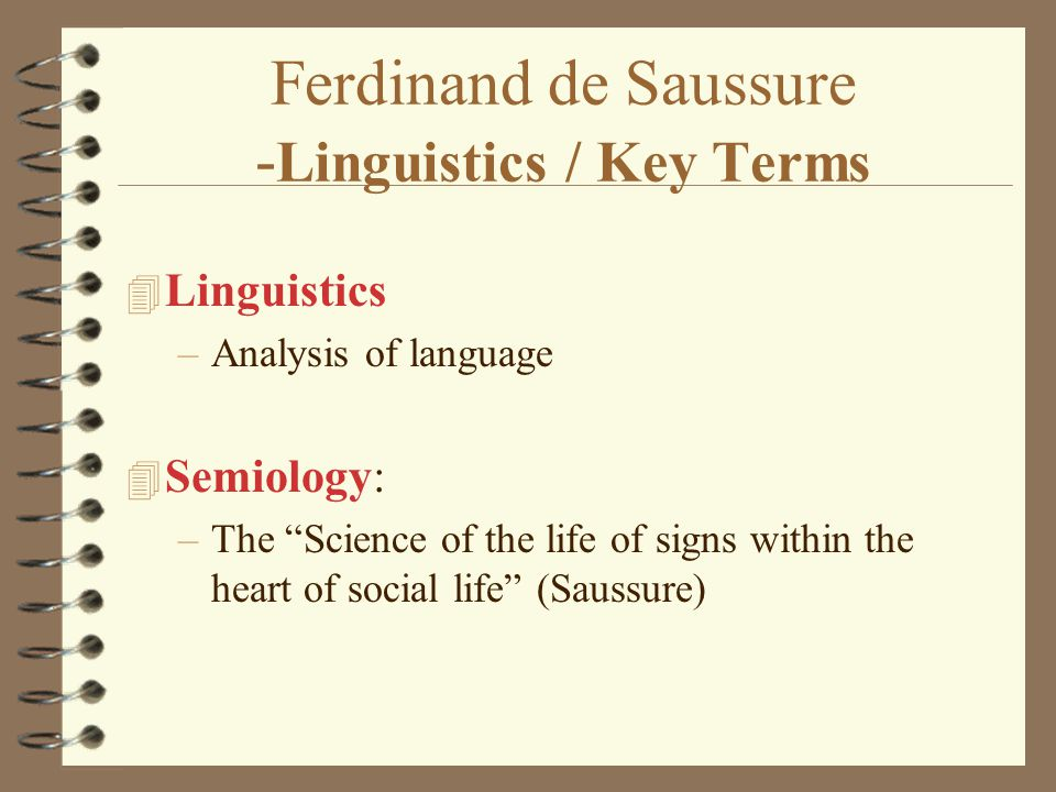 Ferdinand de Saussure -Linguistics / Key Terms