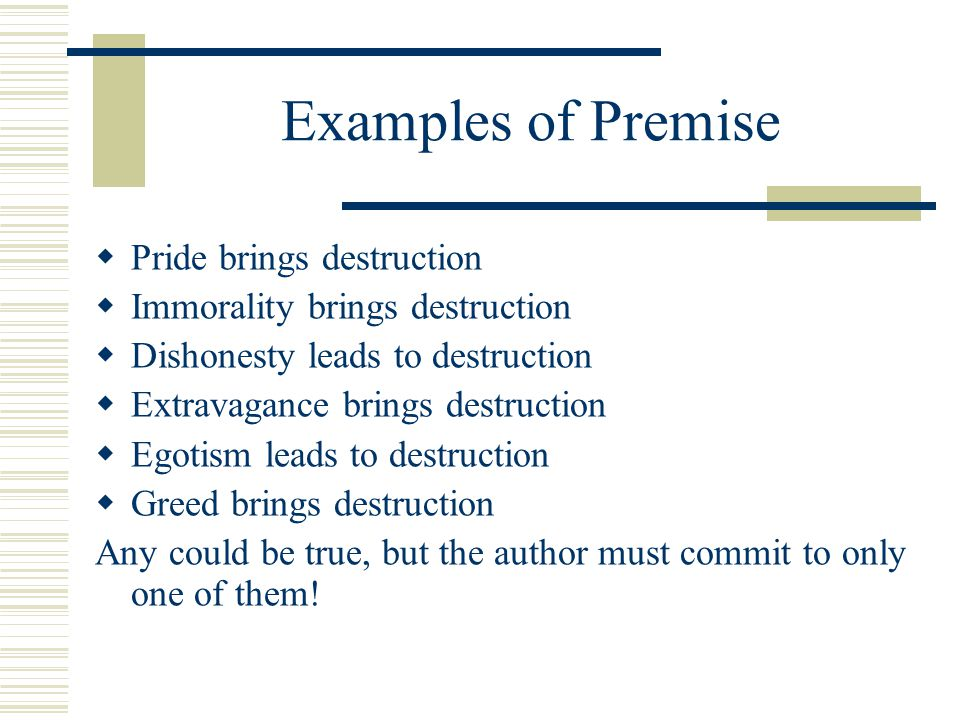 Examples of Premise Pride brings destruction