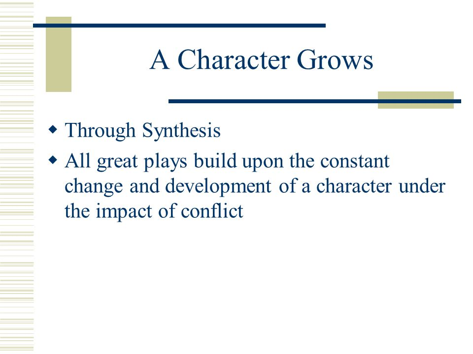 A Character Grows Through Synthesis