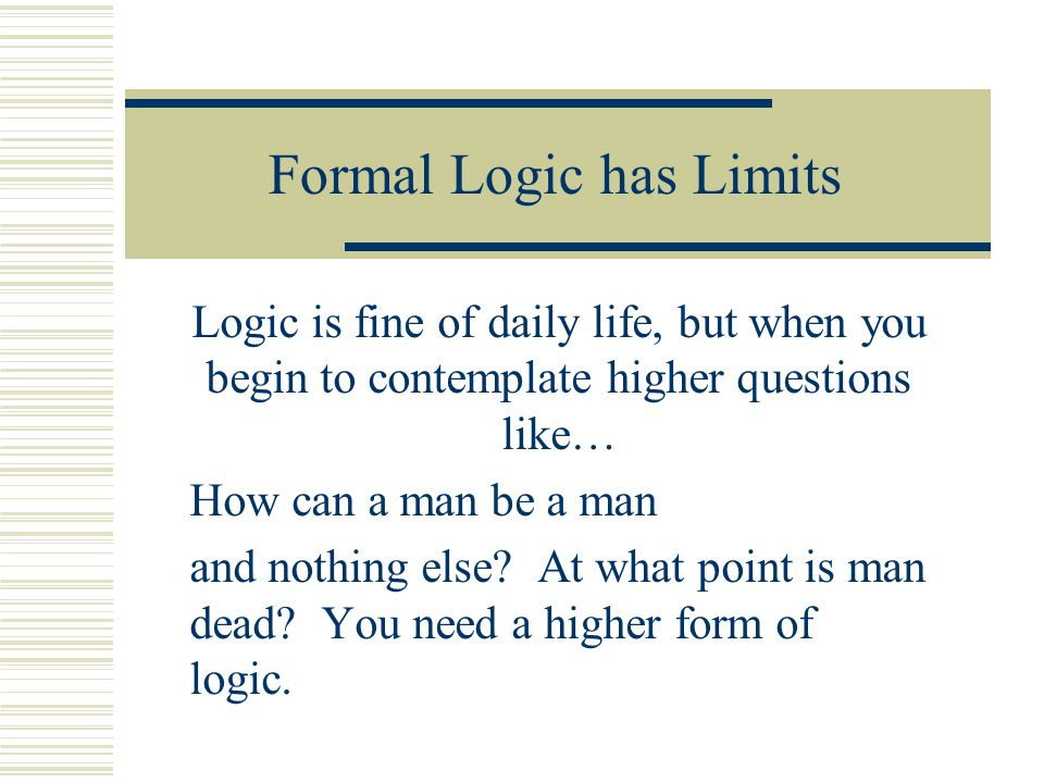 Formal Logic has Limits