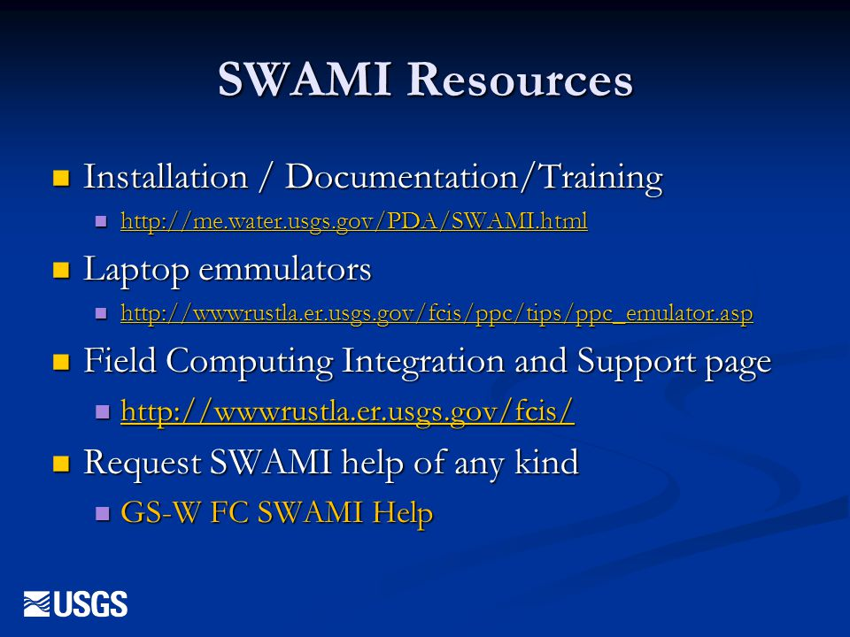 SWAMI Resources Installation / Documentation/Training