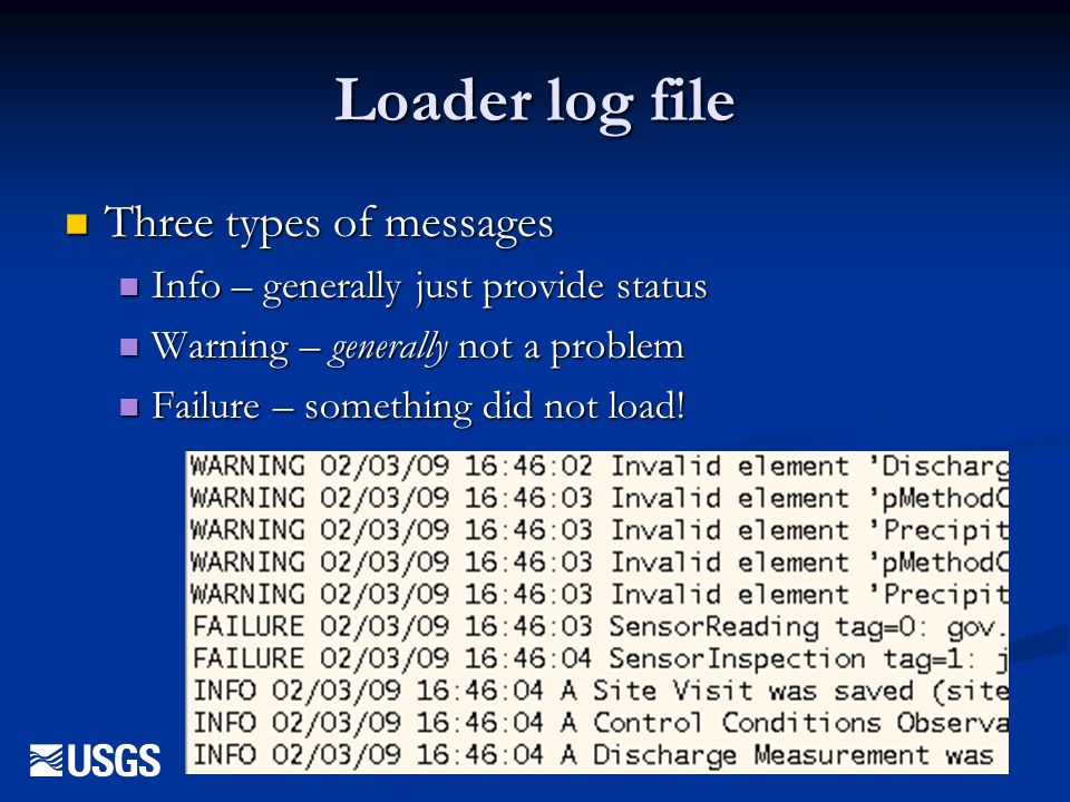 Loader log file Three types of messages