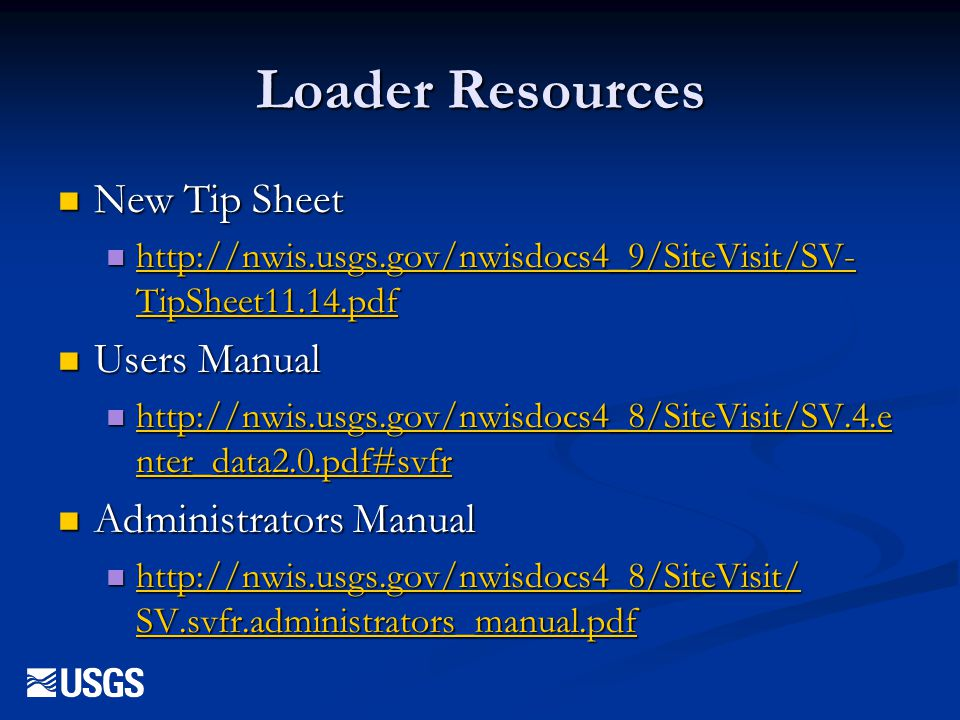 Loader Resources New Tip Sheet Users Manual Administrators Manual