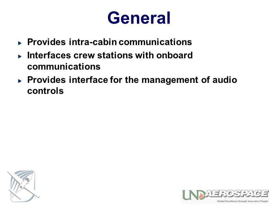 General Provides intra-cabin communications
