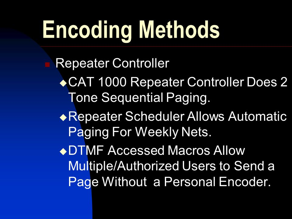 Encoding Methods Repeater Controller