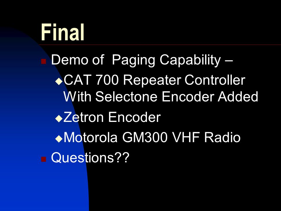 Final Demo of Paging Capability –