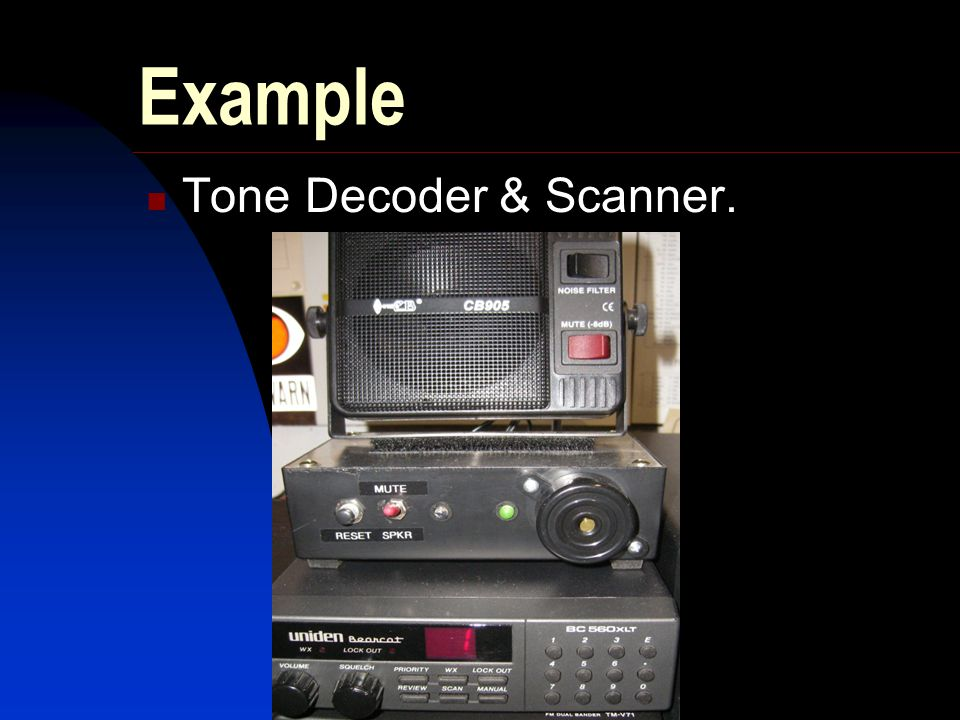 Example Tone Decoder & Scanner.