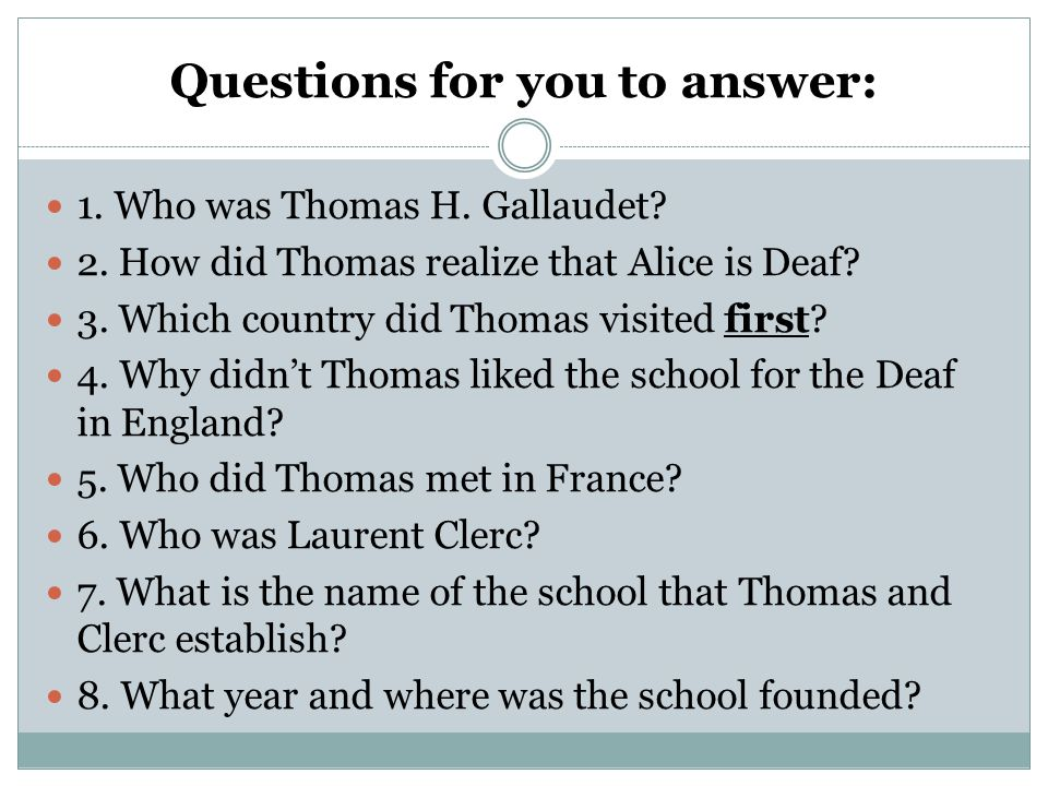 Questions for you to answer: