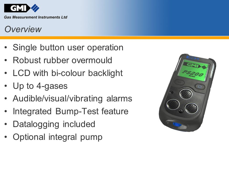 Single button user operation Robust rubber overmould