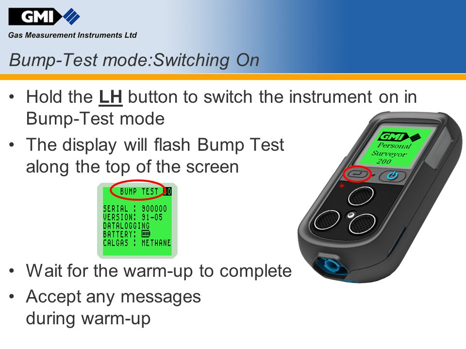 Bump-Test mode:Switching On