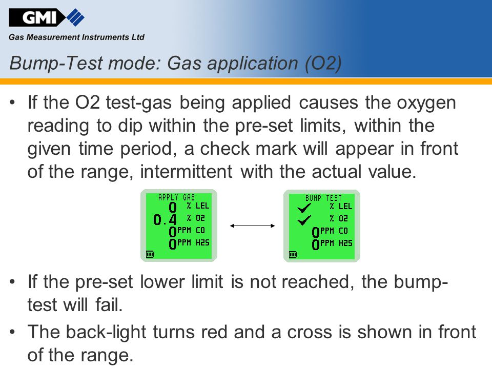 Bump-Test mode: Gas application (O2)