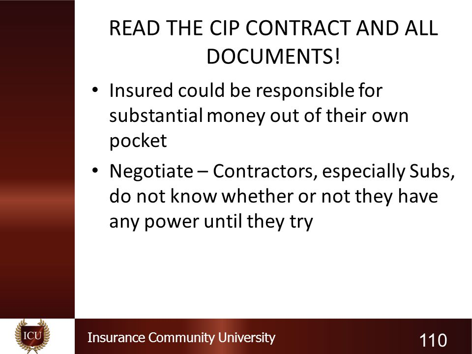 READ THE CIP CONTRACT AND ALL DOCUMENTS!