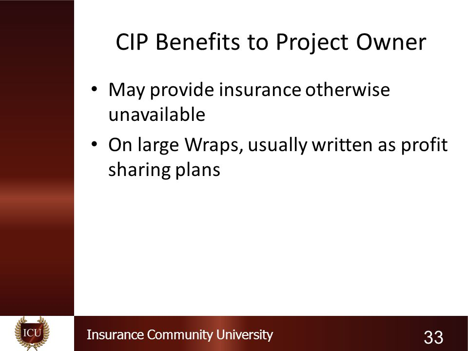 CIP Benefits to Project Owner