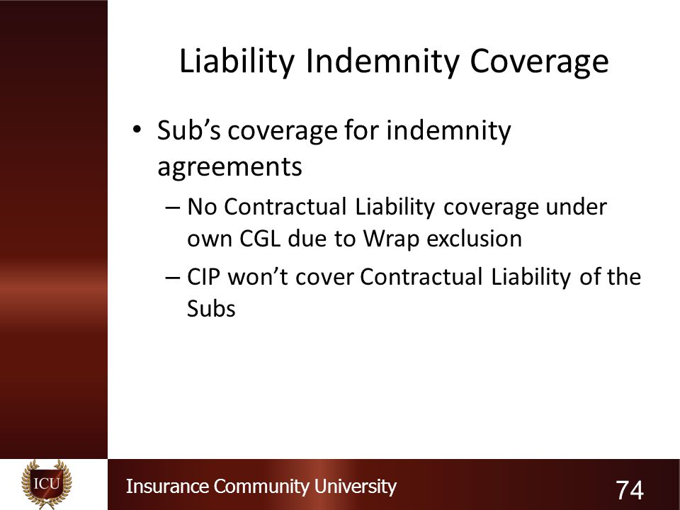Liability Indemnity Coverage