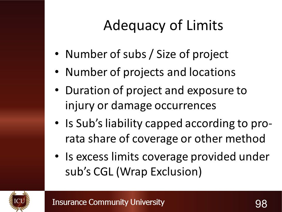 Adequacy of Limits Number of subs / Size of project