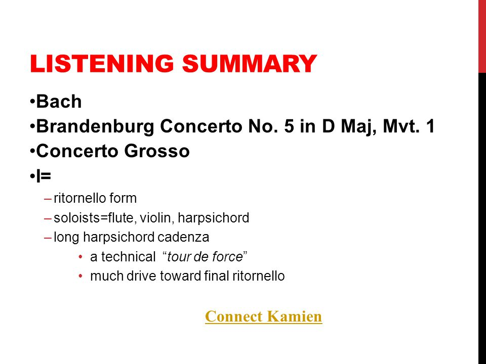 Listening Summary Bach Brandenburg Concerto No. 5 in D Maj, Mvt. 1
