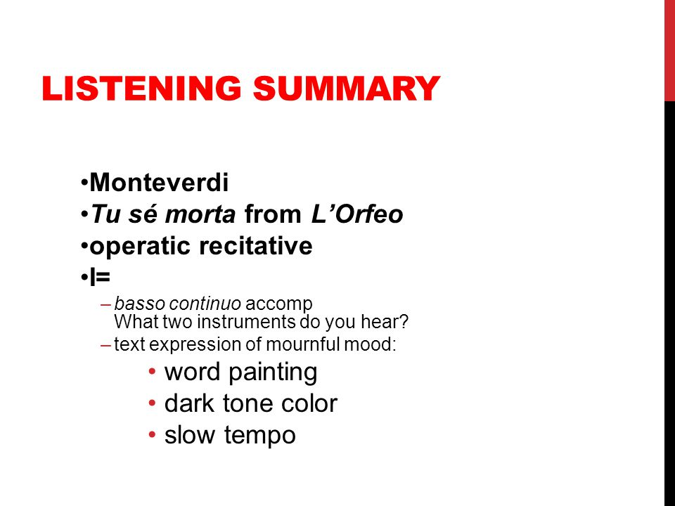 Listening Summary Monteverdi Tu sé morta from L'Orfeo
