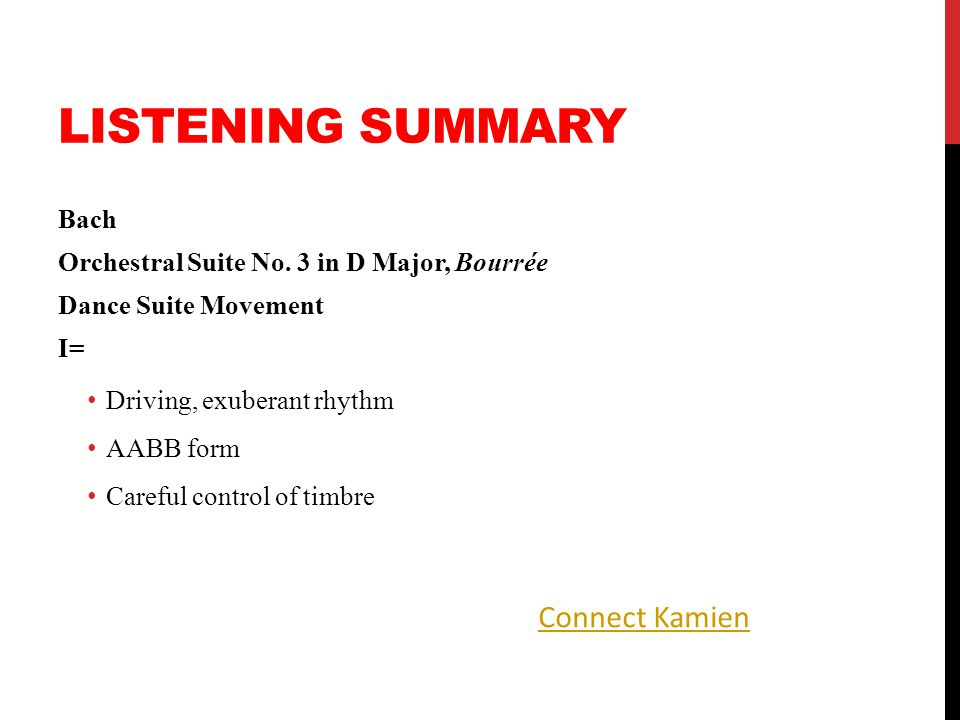 Listening Summary Connect Kamien Bach