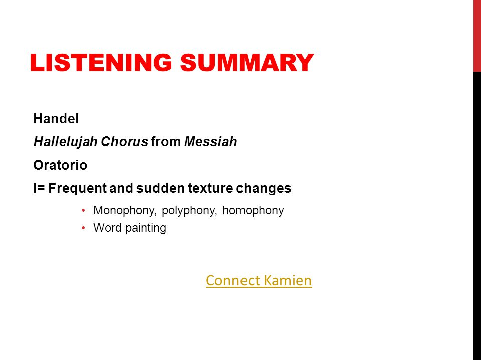 Listening Summary Connect Kamien Handel Hallelujah Chorus from Messiah