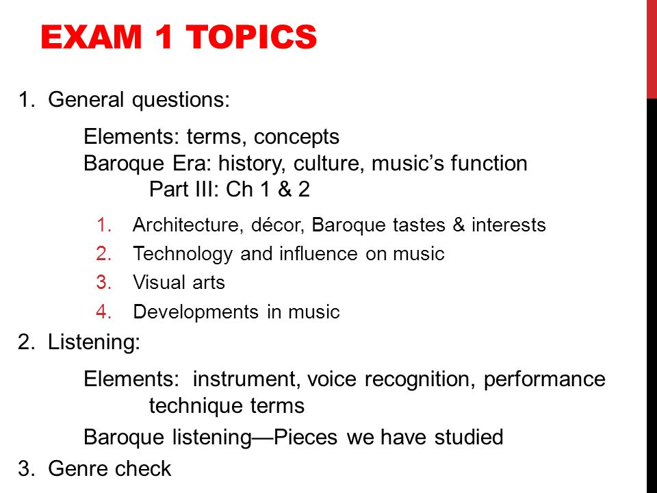 Exam 1 topics 1. General questions: