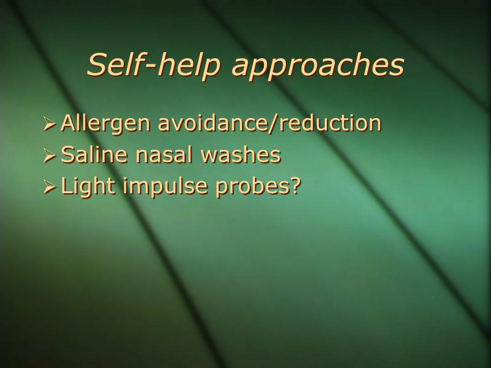 Self-help approaches Allergen avoidance/reduction Saline nasal washes