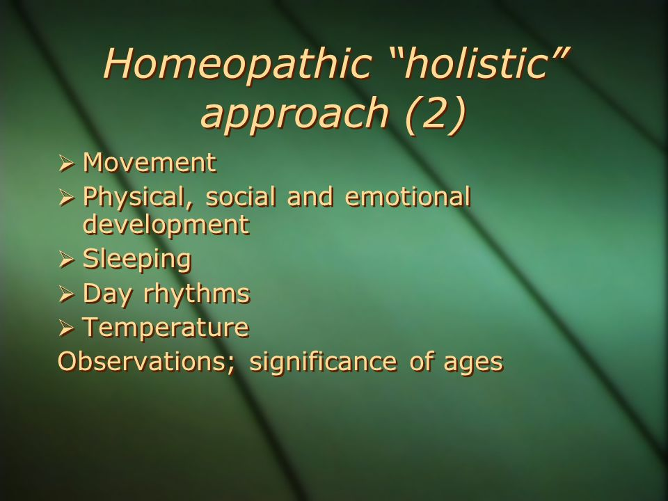 Homeopathic holistic approach (2)