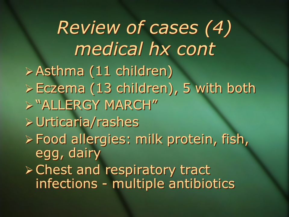 Review of cases (4) medical hx cont