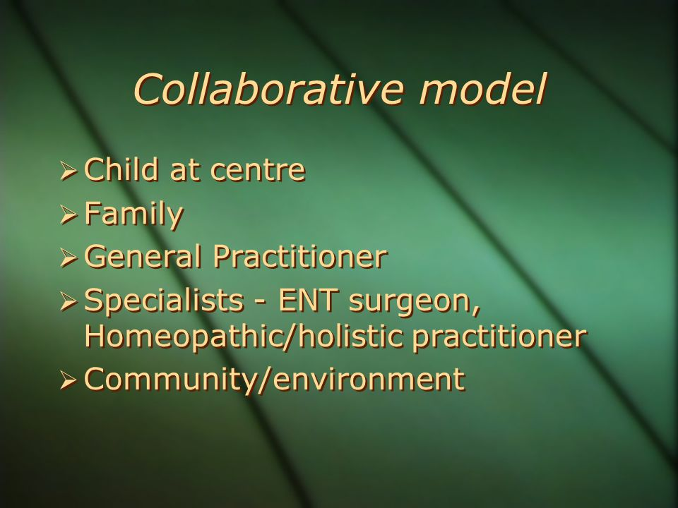 Collaborative model Child at centre Family General Practitioner