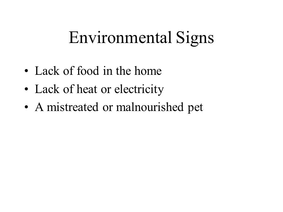 Environmental Signs Lack of food in the home