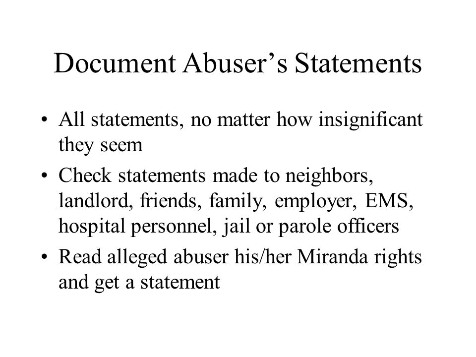 Document Abuser's Statements