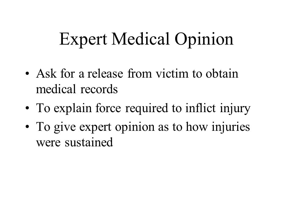 Expert Medical Opinion