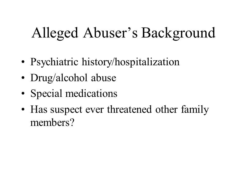 Alleged Abuser's Background