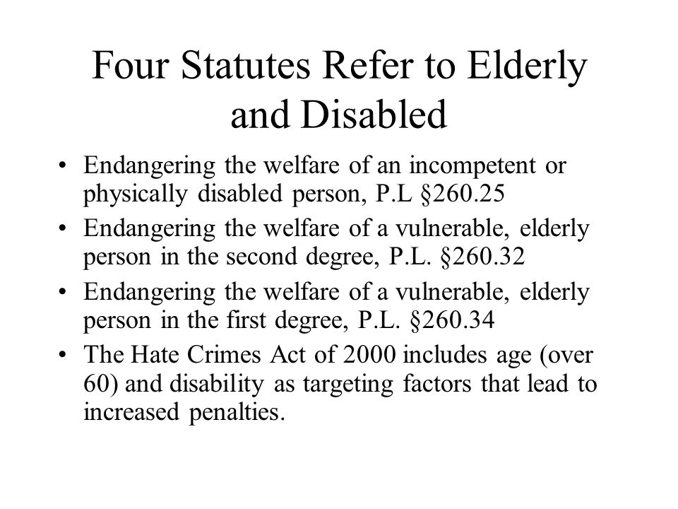 Four Statutes Refer to Elderly and Disabled