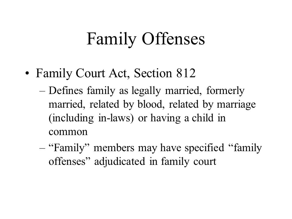 Family Offenses Family Court Act, Section 812