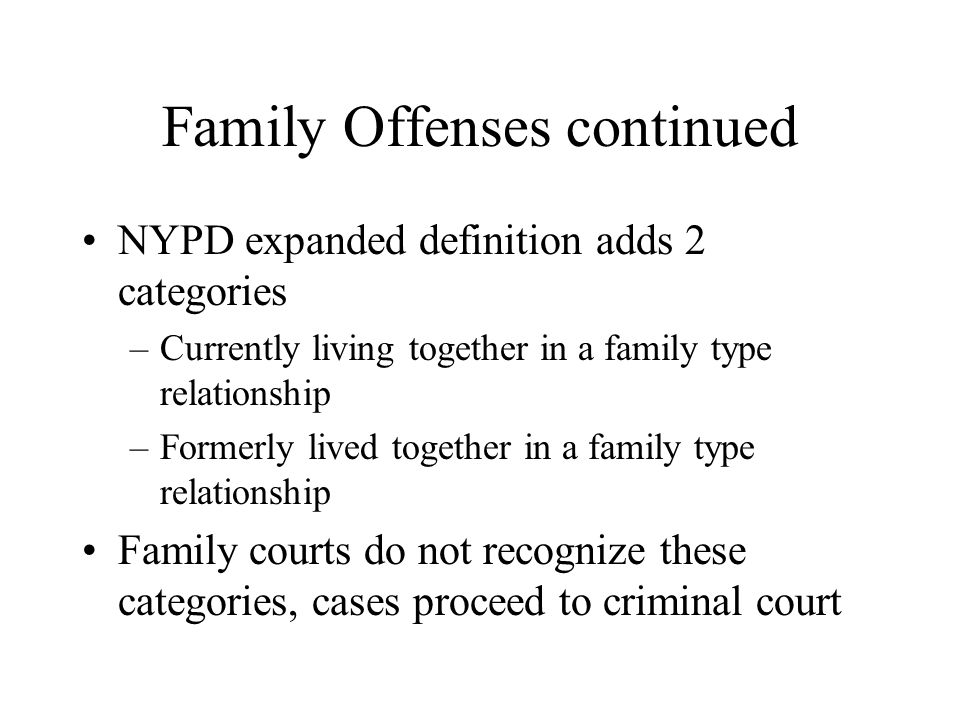 Family Offenses continued