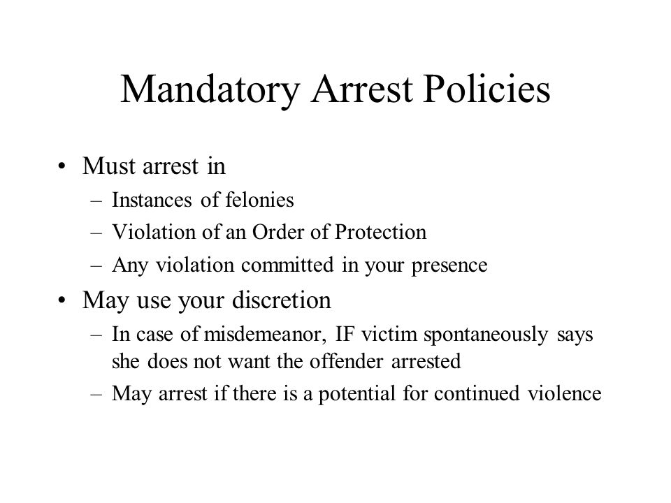 Mandatory Arrest Policies