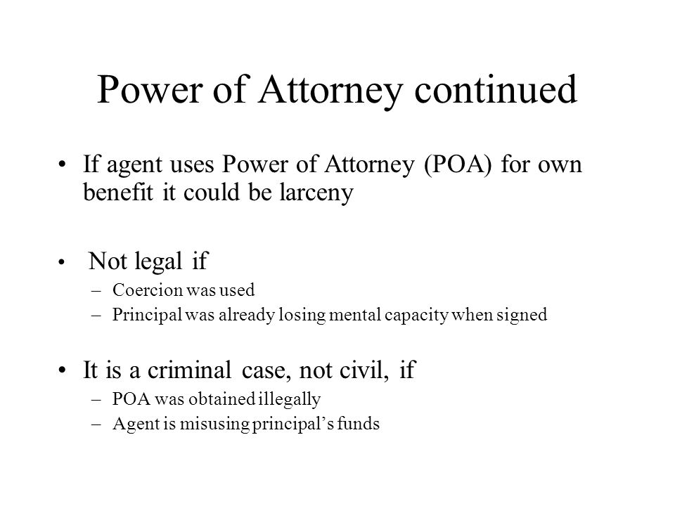 Power of Attorney continued