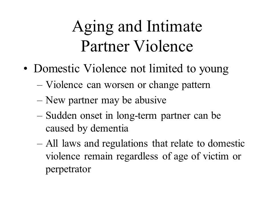 Aging and Intimate Partner Violence