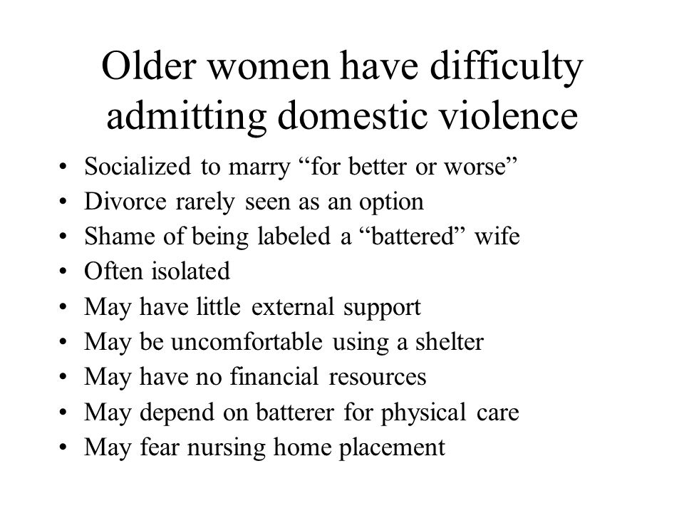 Older women have difficulty admitting domestic violence