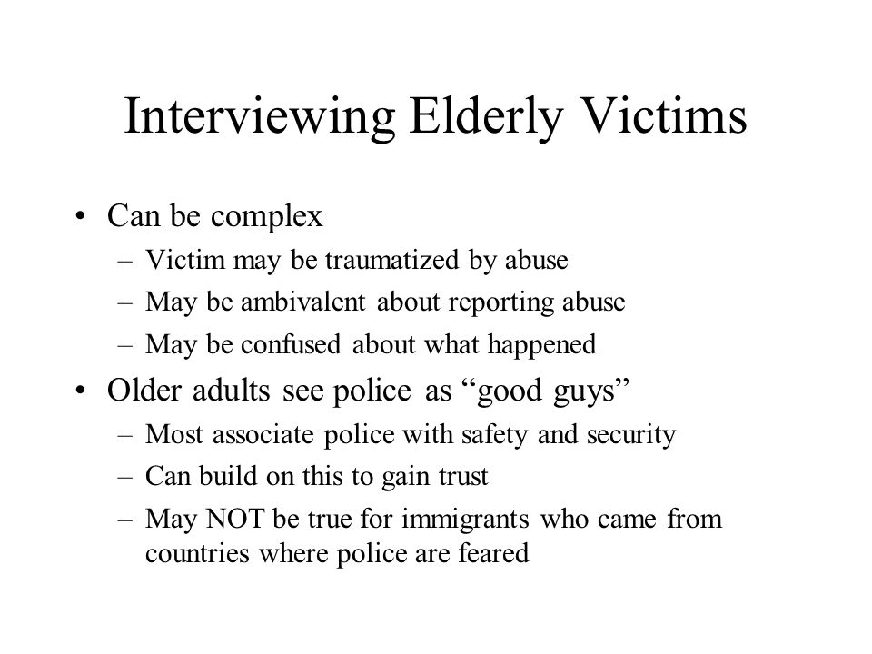 Interviewing Elderly Victims