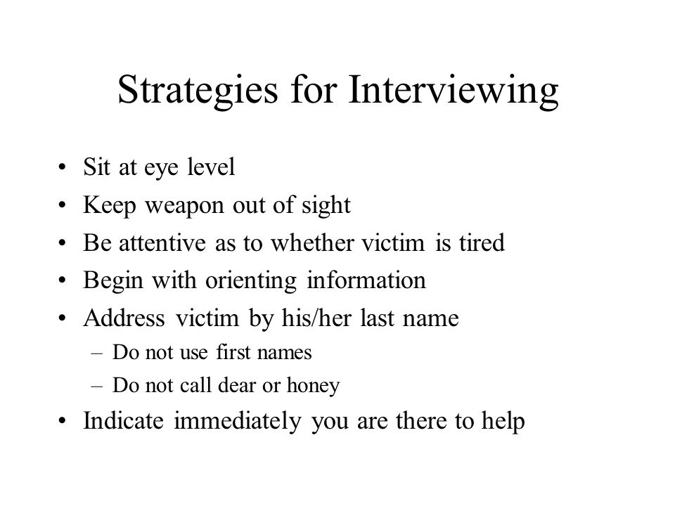 Strategies for Interviewing