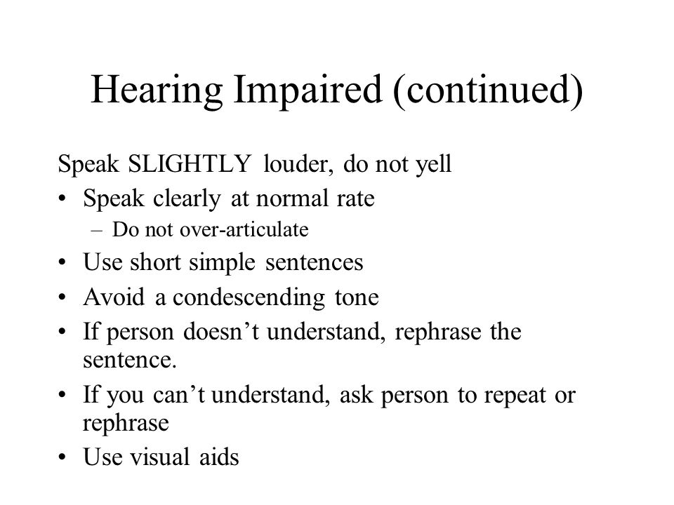 Hearing Impaired (continued)