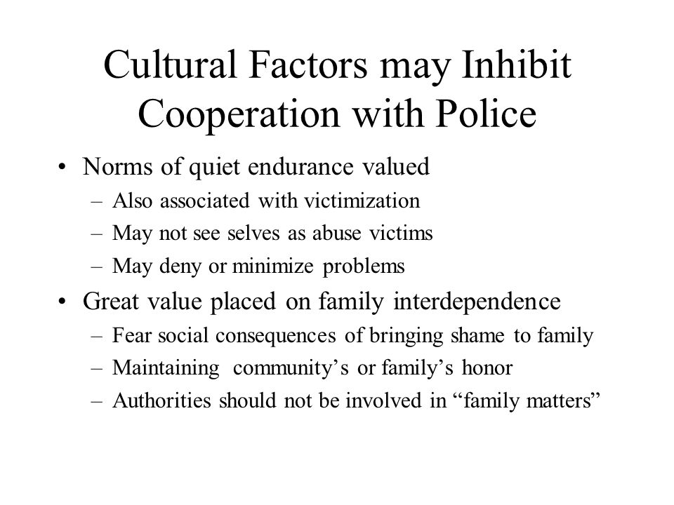 Cultural Factors may Inhibit Cooperation with Police