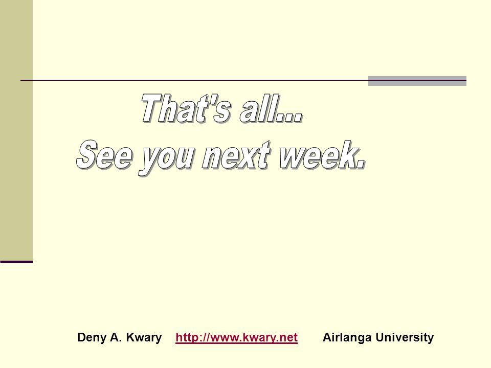 Deny A. Kwary http://www.kwary.net Airlanga University