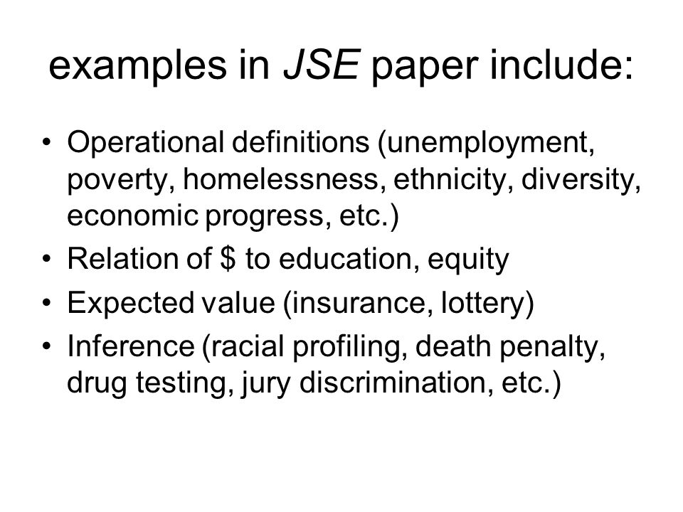 examples in JSE paper include: