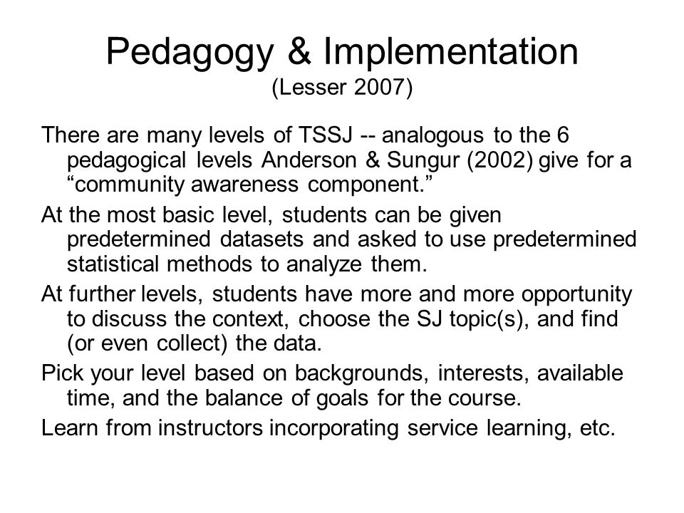 Pedagogy & Implementation (Lesser 2007)