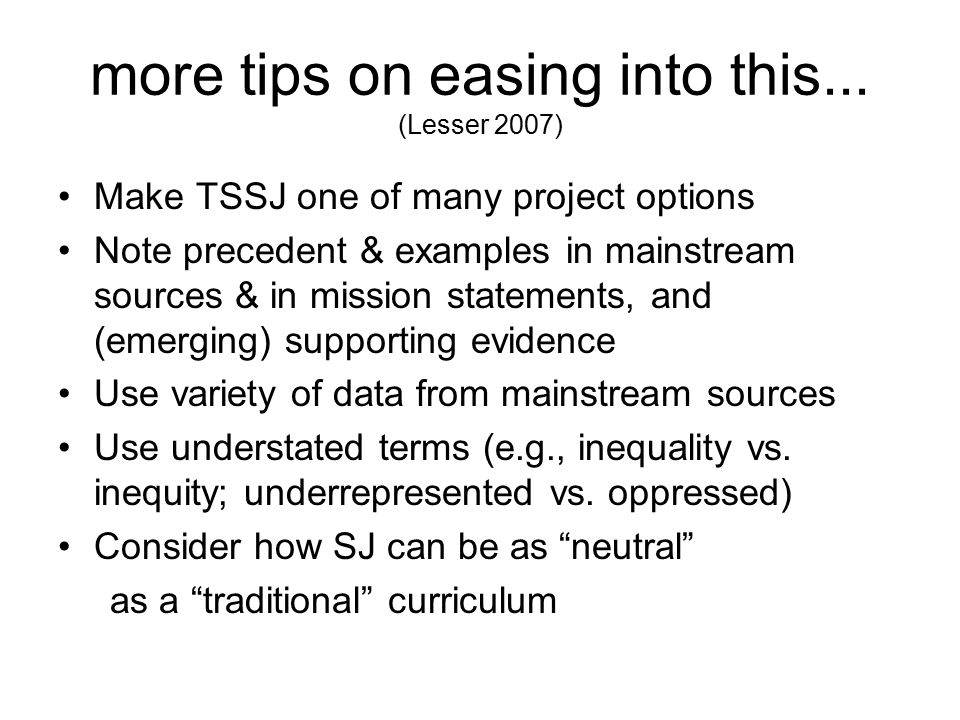 more tips on easing into this... (Lesser 2007)